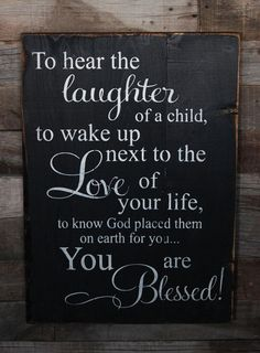 Large Wood Sign  To Hear the Laughter of a Child  door dustinshelves, $35.00