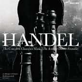 George Frideric Handel: The Complete Chamber Music