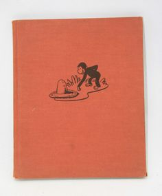 You've nowhere to run, George. Are you sure you want to pick up that hat? Vintage Curious George Antique 1st Edition Book Hardcover 1941 H A Rey Monkey