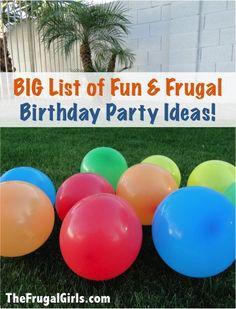 DIY:: BIG List of Fun & Frugal Birthday Party Ideas!