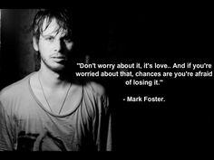 Mark Derek Foster. <3