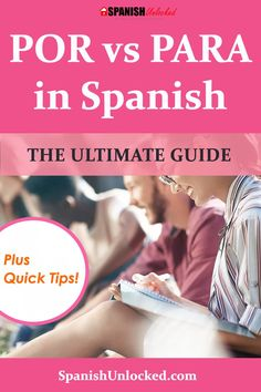 Por vs Para in Spanish: The Ultimate Guide plus Quick Tips! Learn Spanish Free, Learning Spanish For Kids, Learn To Speak Spanish, Learn Spanish Online, Study Spanish, Spanish Teaching Resources, Spanish Lesson Plans, Spanish Activities, Spanish Language Learning