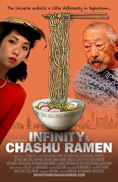 Infinity & Chashu Ramen. A movie about Japanese Americans in San Francisco's Japan Town.