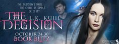 Us Girls & A Book: The Decision by L.K Kuhl