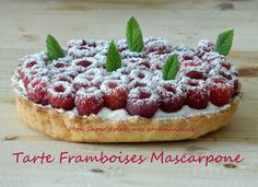 Tarte Framboises et Mascarpone vanillé