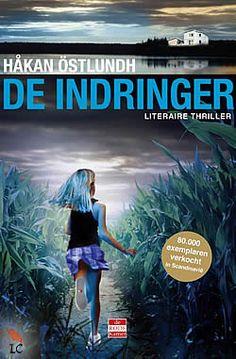 Ebook bij de bib: 5e boek in de serie (B) (2012) De indringer van Håkan Östlundh (Fredrik Broman #5) Alweer zo'n superenge Skandinavische thriller