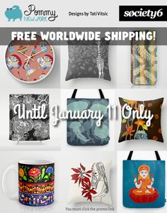 All products with my designs with FREE WORLDWIDE SHIPPING until January 11 only. Click the promo link: http://society6.com/pommy/cases?promo=4B3PHCJXPPRJ and visit Pommy New York at Society6 site.