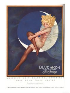 Blue Moon Silk stockings, Womens Glamour Pin-Ups Nylons Hosiery, USA, 1920 Premium Poster