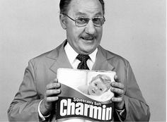 """Please don't squeeze the Charmin"", Mr. Whipple would beg of his grocery store customers."