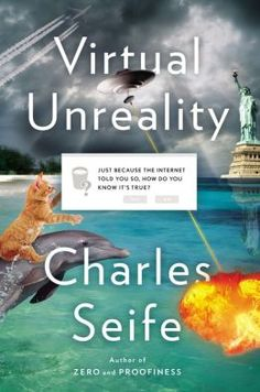 Virtual Unreality by Charles Seife, Book Review #SDSLCornerstone