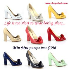 Life is too short to wear boring shoes! All colorful Miu Miu pumps just $396 here: http://www.shopatvoi.com/collections/all-woman-shoes/miu-miu