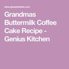 Grandmas Buttermilk Coffee Cake Recipe - Genius Kitchen