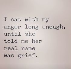 Anger is a secondary emotion, masking our true emotions. But if we sit with our anger long enough, it will tell us its real name. Rage Quotes, Quotes Quotes, Pin Up Quotes, Status Quotes, Crush Quotes, Material Things Quotes, My Demons, Coping Skills, Grief