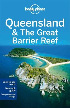 Lonely Planet: The world's leading travel guide publisher Lonely Planet Queensland the Great Barrier Reef is your passport to the most relevant, up-to-date advice on what to see and skip, and what hid                                                                                                                                                                                 More