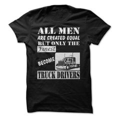 FINEST MEN BECOME TRICK DRIVER T-Shirt Hoodie Sweatshirts aao. Check price ==► http://graphictshirts.xyz/?p=2