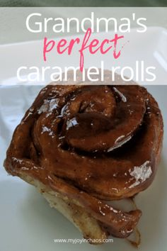 Grandma's Perfect Caramel Rolls {Recipe}