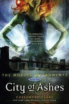 City of Ashes, the second book of The Mortal Instruments series by Cassandra Clare. Obsessed.