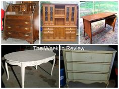 The Week In Review on Furniture Flippin' - Here are the Before Pictures - Check out the Afters!