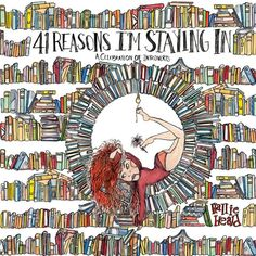 In 41 Reasons I'm Staying In, illustrator and self-proclaimed introvert Hallie Heald imaginatively portrays engaging and sometimes outlandish excuses to avoid leaving home. Good Books, My Books, Free Books, Something That I Want, Learn Magic, Night Off, Price Sticker, Price Book