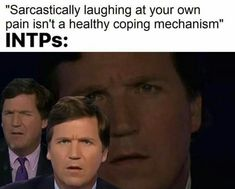 Just Because They Don't Show You Constant… Intj Intp, Introvert, Intp Personality Type, Personality Disorder, Mental Health Memes, Psychology Quotes, Laugh At Yourself, Coping Mechanisms, Funny Stuff