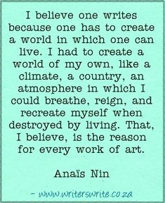Read more about the author, Anaïs Nin ~~~~~ Writers Write offers the best writing courses in South Africa. Writers Write - Write to communicate Creative Writing Tips, Book Writing Tips, Writing Resources, Writing Help, Writing Prompts, Writer Quotes, Book Quotes, Anais Nin Quotes, Collateral Beauty