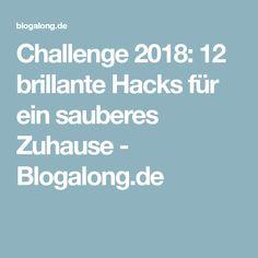 Challenge 2018: 12 brillante Hacks für ein sauberes Zuhause - Blogalong.de