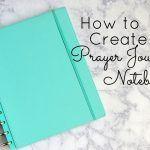 How to Create a Prayer Journal Notebook