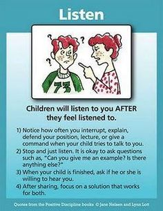 Children will listen to you AFTER they feel listened to.
