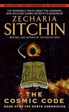 cosmic code: Book VI of the Earth Chronicles: Zecharia Sitchin 3 stars Paranormal, Books To Read, My Books, Book Aesthetic, Ancient Aliens, History Books, Great Books, Reading Online, Books Online