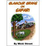 Glamour Grans on Safari (Kindle Edition)By Micki Street