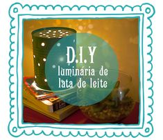Diy_remobilia_liminaria de lata de leite