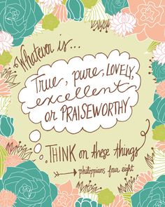 INSTANT DOWNLOAD, Scripture Printable, Philippians 4:8, No. 161