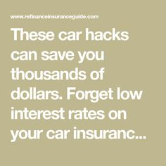 These car hacks can save you thousands of dollars. Forget low interest rates on your car insurance, these car hacks are all you need.