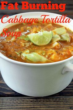 Fat Burning Cabbage Tortilla Soup - vegetable/chicken broth, red salsa, green salsa verde, cabbage, carrots, red onion, garlic cloves, bell pepper, fresh cilantro, limes, black pepper, chili powder, onion powder, dried crushed oregano, baked tortilla chips (garnish, would omit)