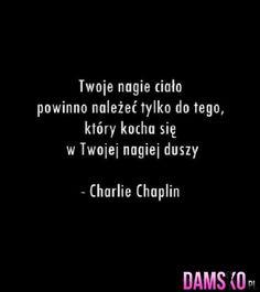 Damsko.pl - Jedyna taka strona dla kobiet, moda, inspiracje, cytaty, plotki In Other Words, English Course, Charlie Chaplin, Personal Development, Poetry, Love You, Mindfulness, Cards Against Humanity, Wisdom