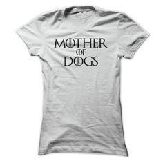 Mother of Dogs Tee Shirt T Shirt, Hoodie, Sweatshirt