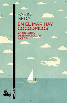 «En el mar hay cocodrilos» de Fabio Geda http://www.planetadelibros.com/en-el-mar-hay-cocodrilos-libro-65629.html