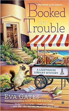 #2 Mass Market Paperback   $7.96  39 Used from $1.49 Booked for Trouble: A Lighthouse Library Mystery: Eva Gates: 9780451470942: Amazon.com: Books