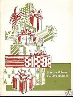 Martha Holmes Holiday Recipes Cookbook Peoples Gas 1973