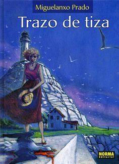 Trazo de tiza / Miguelanxo Prado
