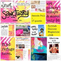 Find refuge here. Cultivate sanctuary of home & heart with Amanda Fall & 17 guests, including Mary Freeman, Hannah Braime, Leah Kent, Stephanie Perkinson, Amber Kelly-Anderson, & more. :: Come home to Sprout: Sanctuary -> http://www.sproutonlinemagazine.com/2013/09/sprout-23-now-available-sanctuary-issue.html
