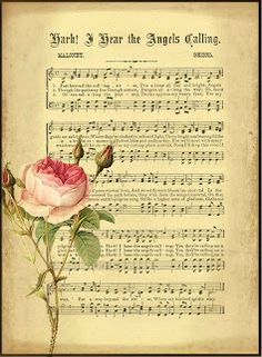 Shabby Chic vintage sheet music with rose background I Hear the Angels Calling HymnWould be sooo pretty in shabby chic frame! Decoupage Vintage, Vintage Ephemera, Vintage Cards, Vintage Paper, Vintage Pictures, Vintage Images, Christmas Sheet Music, Printable Sheet Music, Music Paper
