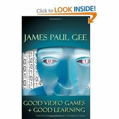 Good Video Games and Good Learning (New Literacies and Digital Epistemologies): James Paul Gee: 9780820497037: Amazon.com: Books