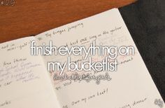 #bucketlist, but probably impossible, since I add like 100 things new each day!!!