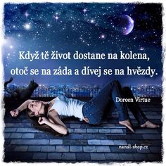 The Daily Quotes - New Quotes Everyday! Daily Quotes, Me Quotes, Status Quotes, Wisdom Quotes, Woman Quotes, Doreen Virtue, Strong Love, Look At The Stars, Knock Knock