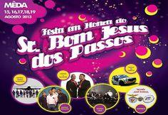 Festas Bom Jesus dos Passos em Mêda até 19 Agosto 2013 | Meda | #Portugal | Escapadelas ®