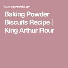 Baking Powder Biscuits Recipe | King Arthur Flour