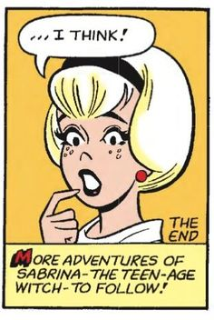 Sabrina the Teenage Witch from Archie's Madhouse nr 22 (1962) by  Dan DeCarlo (art) and George Gladir.