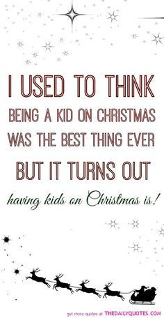 I cannot wait for Christmas morning to spend it with my kids. To see the look on their faces....