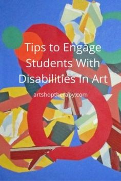 Adaptive ideas to help get hesitant kids with special needs to make art.